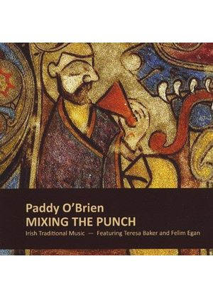 Paddy O'Brien - Mixing The Punch (Music CD)