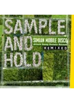 Simian Mobile Disco - Sample and Hold: Attack Decay Sustain Release Remixed (Music CD)