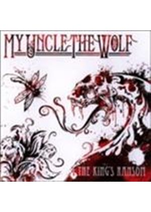 My Uncle The Wolf - King's Ransom, The (Music CD)