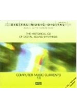 Various Artists - Computer Music Currents, Vol. 13 (The Historical CD of Digital Sound Synthesis) (Music CD)
