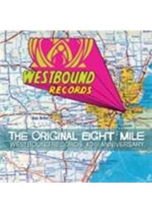 Various Artists - Original Eight Mile, The (Westbound Records 40th Anniversary) (Music CD)