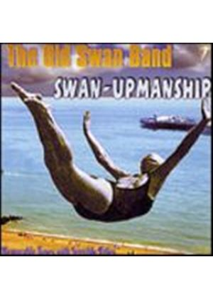 The Old Swan Band - Swan-Upmanship (Music CD)