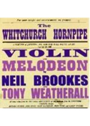 Neil Brookes And Tony Weatherall - The Whitchurch Hornpipe