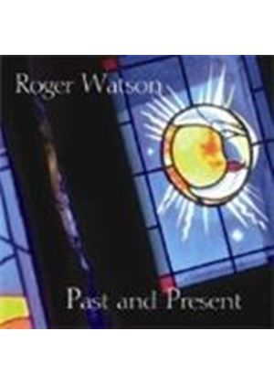 Roger Watson - Past And Present (Music CD)