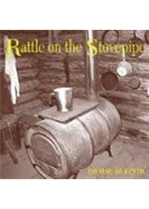 Rattle On The Stovepipe - No Use In Cryin' (Music CD)