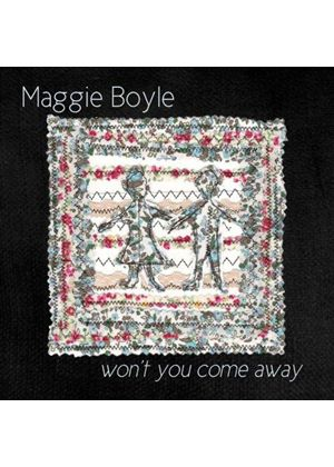Maggie Boyle - Won't You Come Away (Music CD)