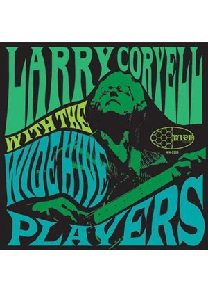 Larry Coryell - Larry Coryell with the Wide Hive Players (Music CD)