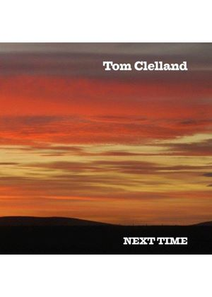 Tom Clelland - Next Time (Music CD)