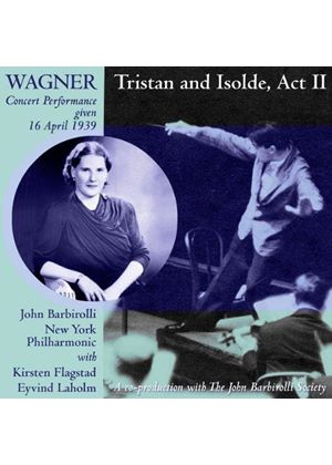 Wagner: Tristan und Isolde, Act 2, New York, 1939 (Music CD)