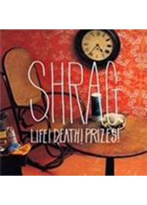 Shrag - Life Death Prizes (Music CD)