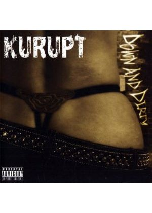Kurupt - Down And Dirty (Music CD)