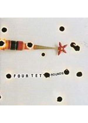 Four Tet - Rounds (Music CD)