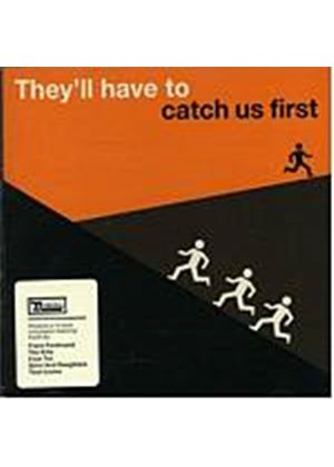 Various Artists - Theyll Have To Catch Us First (Music CD)