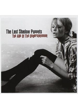 The Last Shadow Puppets - The Age Of Understatement [Jewel Case] (Music CD)