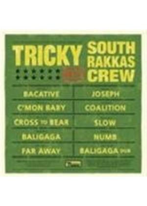 Tricky & South Rakkas Crew - Tricky Meets South Rakkas Crew (Music CD)