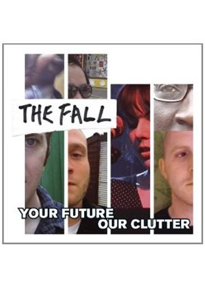 The Fall - Your Future Our Clutter (Music CD)