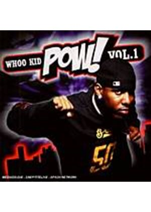 DJ Whoo Kid - Pow Volume 1 (Music CD)