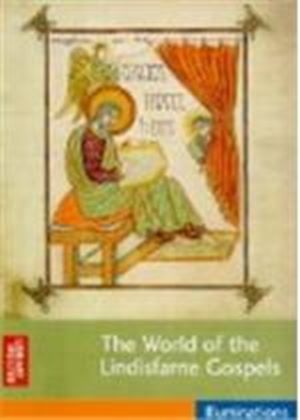 World Of The Lindisfarne Gospels, The
