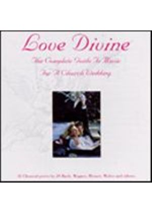 Various Composers - Love Divine - Complete Guide To Music For Church Wedding (Music CD)