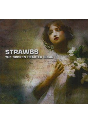 The Strawbs - The Broken Hearted Bride