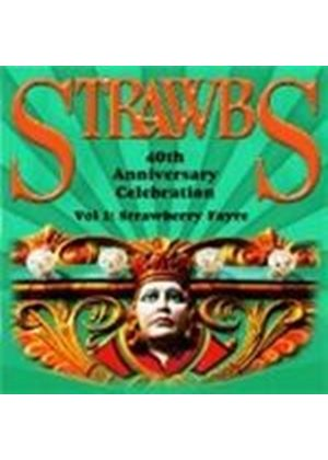 Strawbs (The) - Strawbs 40th Anniversary Celebration Vol.1 (Strawberry Fayre) (Music CD)