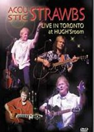 The Strawbs - Acoustic Live In Toronto