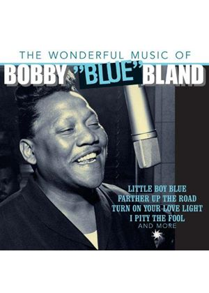 "Bobby ""Blue"" Bland - Wonderful Music of...Bobby ""Blue"" Bland (Music CD)"