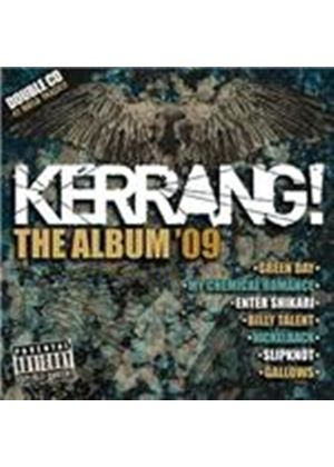 Various Artists - Kerrang - The Album 2009 (Parental Advisory) (Music CD)