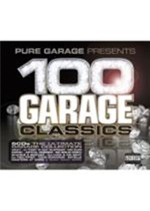 Various Artists - 100 Garage Classics (Pure Garage Presents/Parental Advisory) (Music CD)