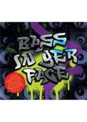 Various Artists - Bass In Yer Face (Music CD)