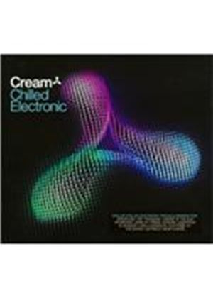 Various Artists - Cream Chilled Electronic (Music CD)