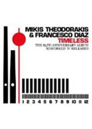 Mikis Theodorakis & Francesco Diaz - Timeless (Music CD)