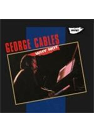 George Cables - Why Not (Music CD)