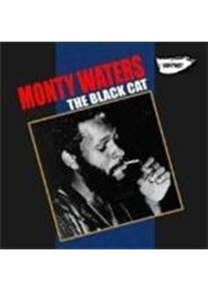 Monty Waters - Black Cat, The (Music CD)