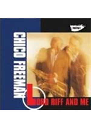 Chico Freeman & Von Freeman/George Cables/Cecil Mcbee/Bi - Lord Riff And Me (Music CD)