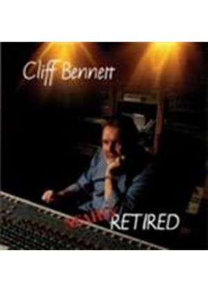 Cliff Bennett - Almost Retired (Music CD)