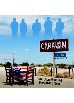 Caravan - Unauthorised Breakfast Item (Music CD)