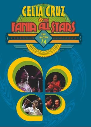 Celia Cruz And The Fania All Stars In Africa