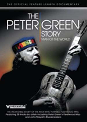 Peter Green Story - Man Of The World