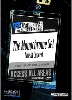 The Monochrome Set: The ITV Sessions - Live in Concert