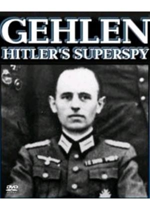 Gehlen - Hitler's Superspy