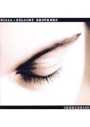 Scala & Kolacny Brothers - Grenzenlos (Music CD)