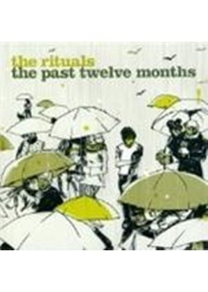 Rituals (The) - Past Twelve Months, The