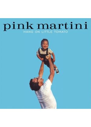 Pink Martini - Hang On Little Tomato (Music CD)