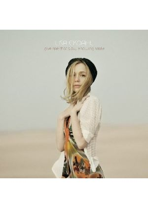 Lisa Ekdahl - Give Me That Slow Knowing Smile (Music CD)