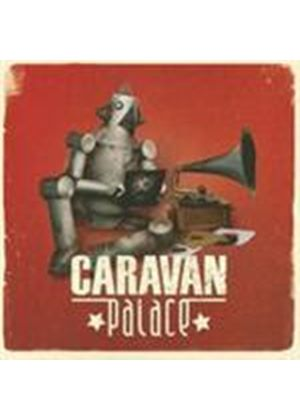 Caravan Palace - Caravan Palace (Music CD)