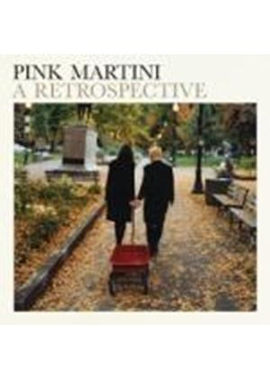 Pink Martini - Pink Martini: A Retrospective (Music CD)