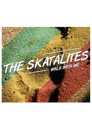 Skatalites (The) - Walk With Me (Music CD)