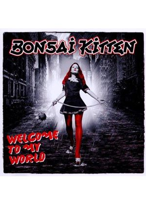 Bonzai Kitten - Welcome To My World (Music CD)