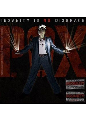 P.O.X. - Insanity Is No Disgrace (Music CD)
